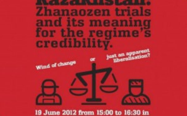 Hearing on Kazakhstan: Zhanaozen trials and their meaning for the regime's credibility