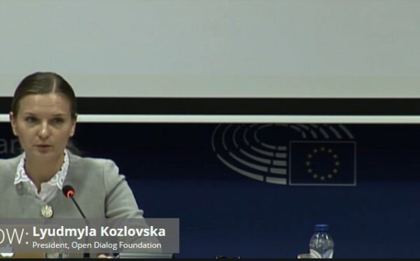 Speech by Lyudmyla Kozlovska, President of the Open Dialog Foundation, at the European Parliament (Full text)