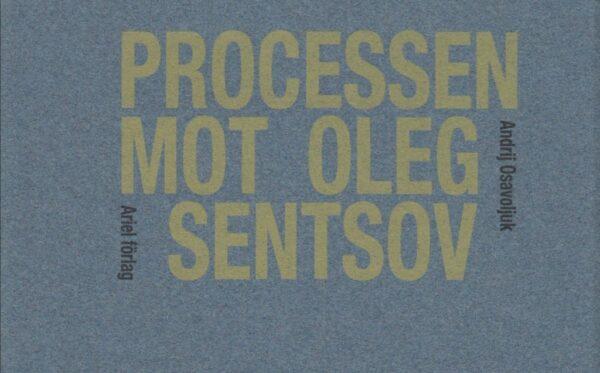 Swedish publishing house published the story of Oleg Sentsov based on ODF reports