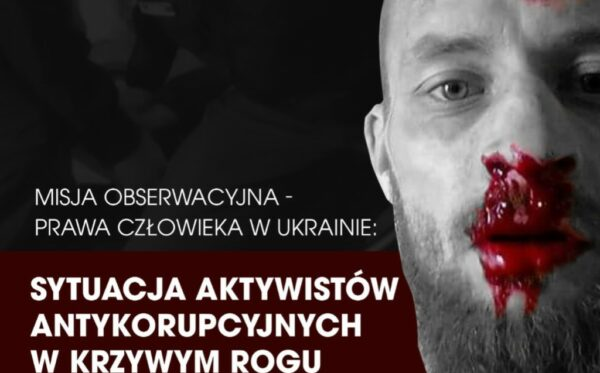 Observation mission: human rights in Ukraine – the situation with anti-corruption activists in Kryvyi Rih