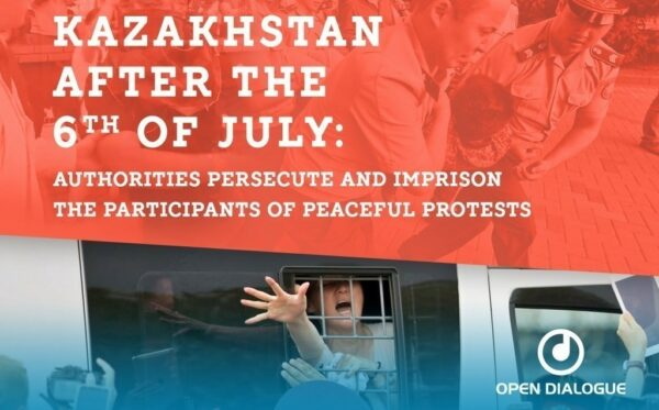 Kazakhstan After the 6th of July 2019: Authorities Persecute and Imprison the Participants of Peaceful Protests